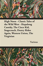 High Noon - Classic Tales of the Wild West - Hopalong Cassidy