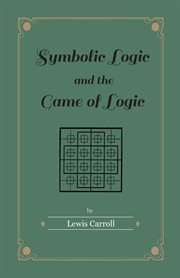 Symbolic logic and the game of logic cover image