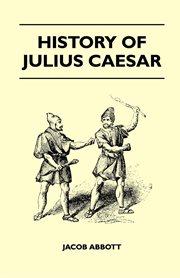 History of Julius Caesar cover image