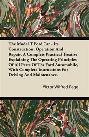 Model T Ford Car - Its Construction