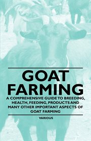 Goat farming: profitable and productive cover image