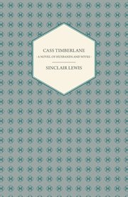 Cass Timberlane: a novel of husbands and wives cover image