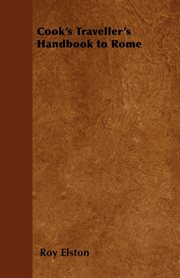 Cook's Traveller's Handbook to Rome