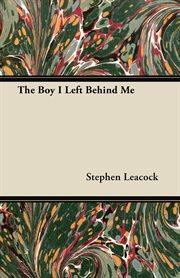 The Boy I Left Behind Me