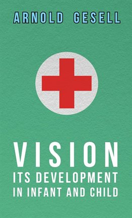 Cover image for Vision - Its Development in Infant and Child