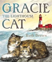 Gracie the lighthouse cat cover image