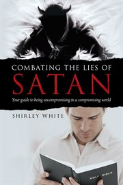 Combating the Lies of Satan