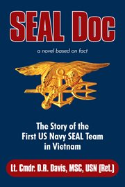 Seal doc. The Story of the First Us Navy Seal Team in Vietnam cover image
