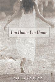 I'm home i'm home cover image