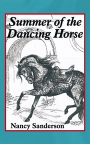 Summer of the dancing horse cover image