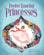 Twelve dancing princesses cover image