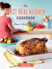 First Real Kitchen Cookbook