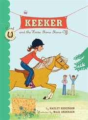 Keeker and the horse show show-off cover image