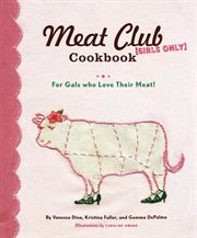 The Meat Club Cookbook (girls Only)