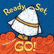 Ready, set, go! cover image