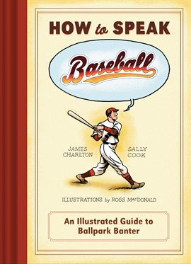 Cover image for How to Speak Baseball