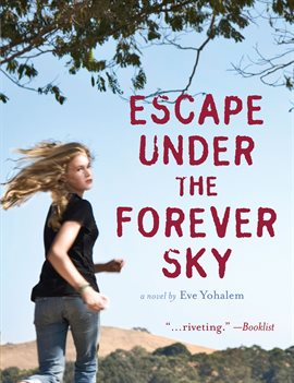 Cover image for Escape Under the Forever Sky