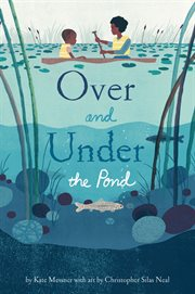 Over and under the pond cover image