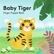 Baby Tiger: finger puppet book cover image