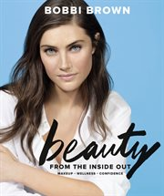 Bobbi Brown's beauty from the inside out cover image