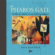 The pharos gate : Griffin & Sabine's lost correspondence cover image