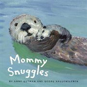 Mommy snuggles cover image