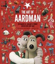 The art of Aardman cover image