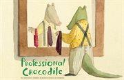 Professional crocodile cover image