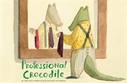 Professional crocodile cover image