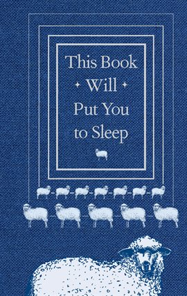 This Book Will Put You to Sleep