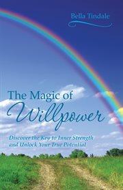Magic Of Willpower
