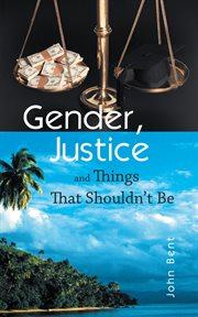 Gender, justice and things that shouldn't be cover image