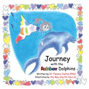 Journey With the Rainbow Dolphins