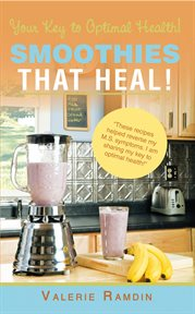 Smoothies That Heal!