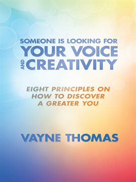 Cover image for Someone Is Looking for Your Voice and Creativity