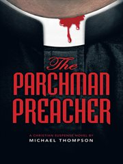 The Parchman preacher cover image