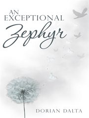 An exceptional zephyr cover image