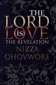 The Lord Is Love