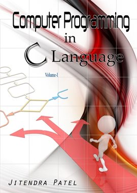 Cover image for Computer Programming In C Language, Volume 1