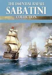 The essential rafael sabatini collection cover image