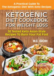 Ketogenic Diet Cookbook for Weight Loss