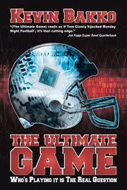 Ultimate game : who's playing it is the real question cover image