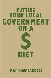 Putting your local government on a $ diet cover image