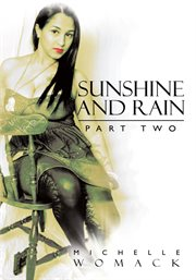 Sunshine and rain. Part two cover image