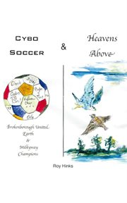 Cybo soccer & heavens above cover image