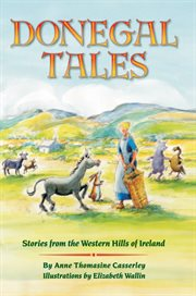 Donegal tales. Stories from the Western Hills of Ireland cover image