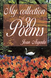 My Collection of 30 Poems