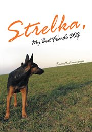 Strelka, my best friend's dog cover image