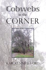 Cobwebs in the Corner