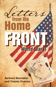 Letters from the home front : World War II cover image